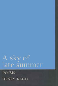 A Sky of Late Summer - Henry Rago